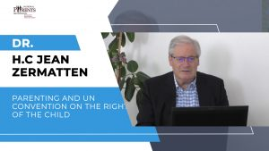 Dr. H.C Jean Zermatten - Parenting and UN Convention on the Rights of the Child